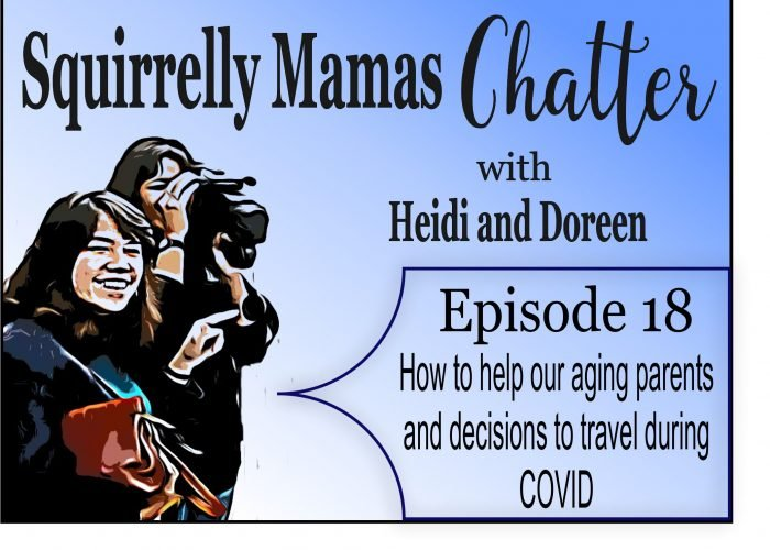 018 How to help our Aging Parents and should we Travel during CoVid