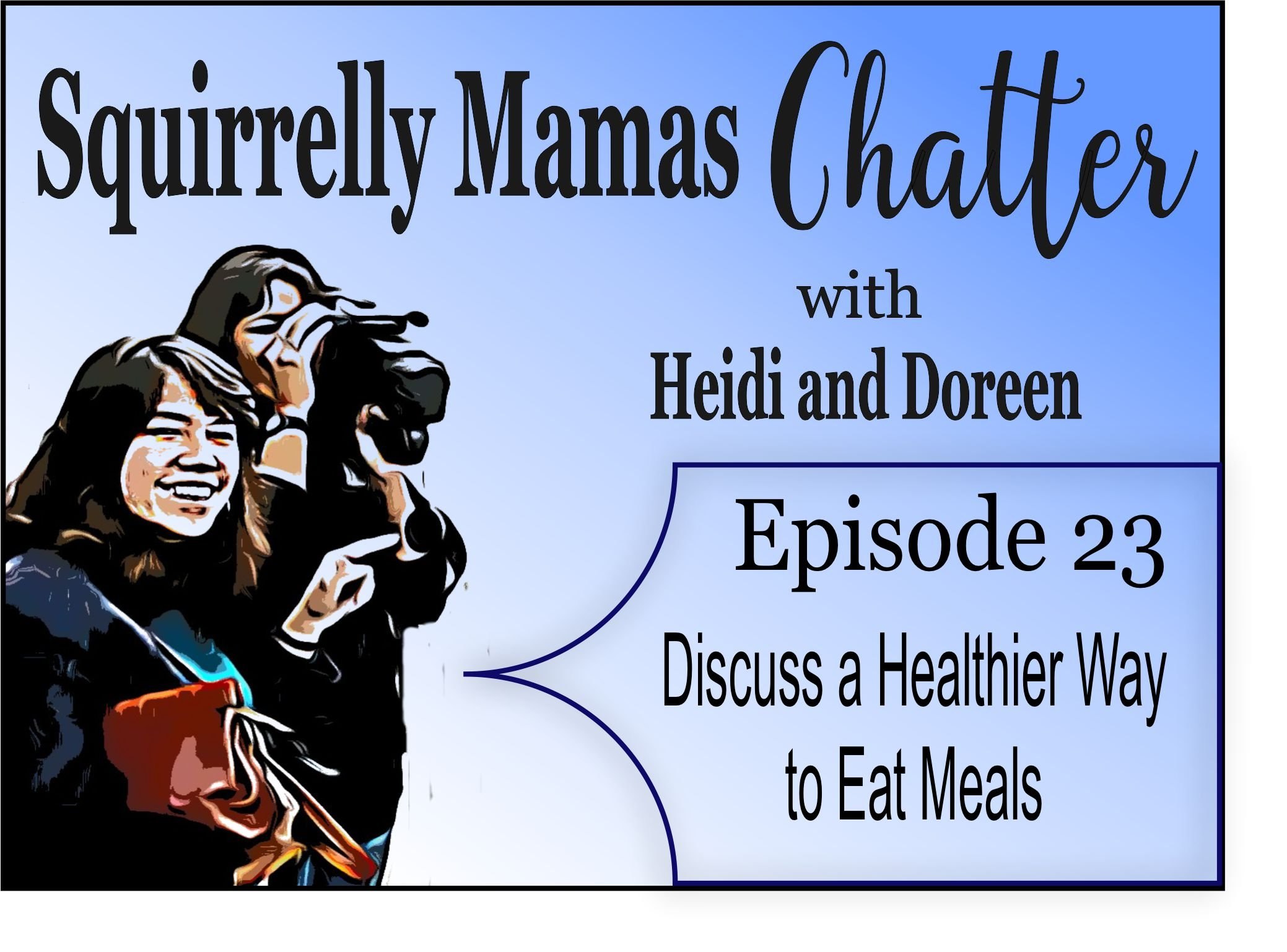 023 How to incorporate healthier eating habits