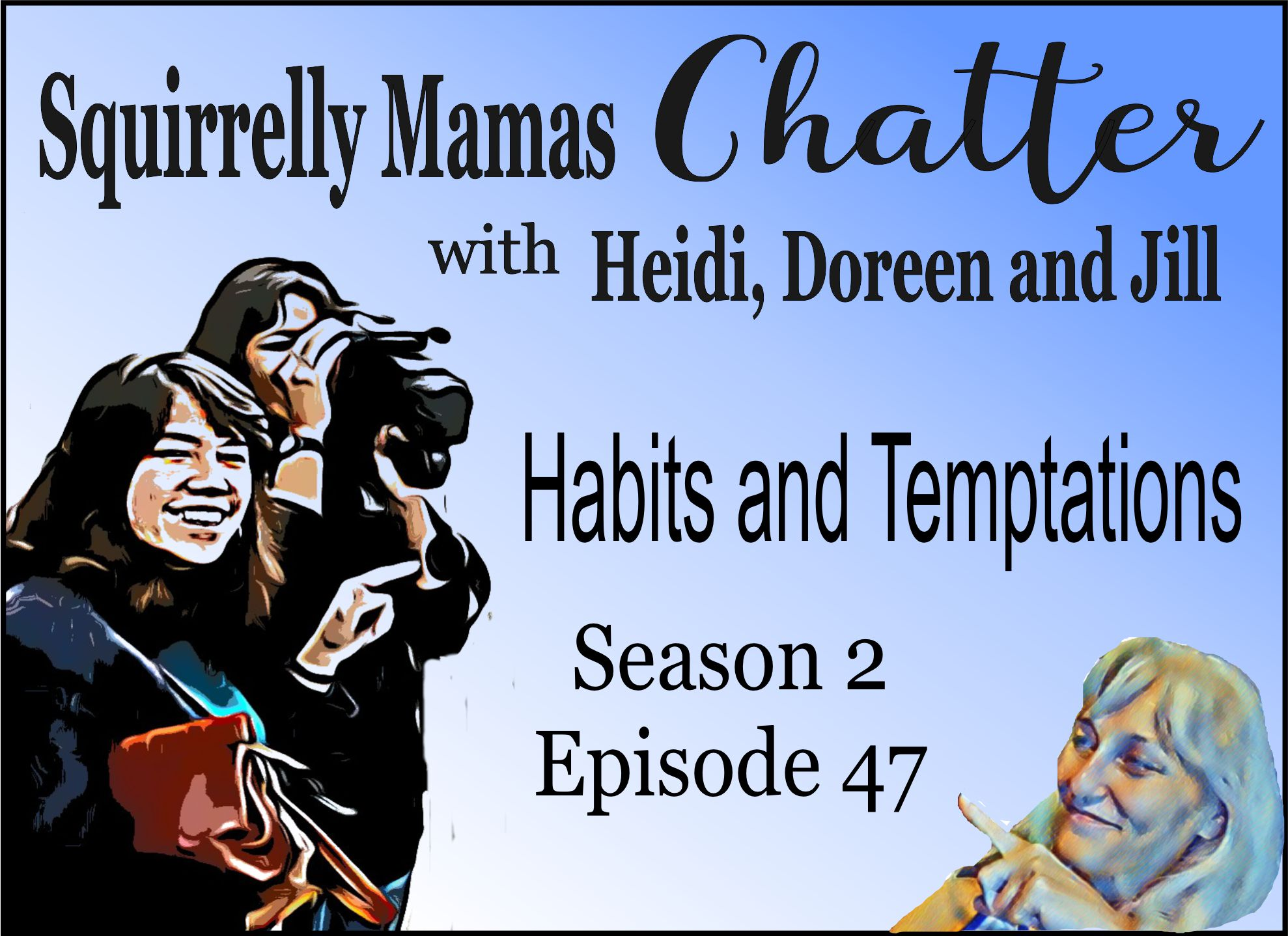 047 How to Maintain a Good Habit and Challenging to let go of Bad Habits because of Temptations
