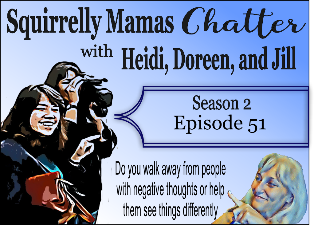 051 Do you walk away from people with negative thoughts or help them see things differently?